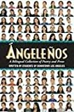 Angelenos: A Bilingual Collection of Poetry and Prose