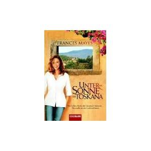 Unter der Sonne der Toskana: Das Leben bietet dir tausend Chancen ...  - Du mußt sie