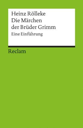 Die Märchen der Brüder Grimm: Eine Einführung