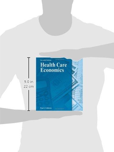 Health Care Economics: Amazon.co.uk: Paul Feldstein: 9781111313265 ...