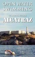 Open Water Swimming: Lessons from Alcatraz