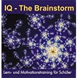 "IQ - The Brainstorm: Lern- und Motivationstrainingvon ""Thomas Jakob"""