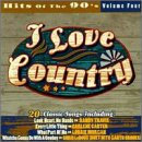 I Love Country: Hits of 90's
