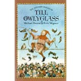 The Wicked Tricks of Till Owlyglassby Michael Rosen
