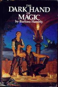The Dark Hand of Magic, Barbara Hambly