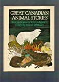 img - for Great Canadian animal stories book / textbook / text book