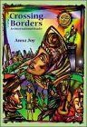 Crossing Borders: An International Reader