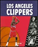 img - for Los Angeles Clippers (Inside the NBA) book / textbook / text book