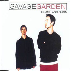 Savage Garden - Crash and Burn - Zortam Music
