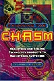 Crossing the Chasm: Marketing and Selling Technology Products to Mainstream Customers (1841120006) by Moore, Geoffrey A.