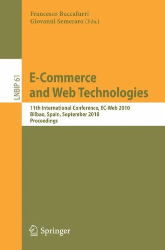E-Commerce And Web Technologies: 11Th International Conference, Ec-Web 2010, Bilbao, Spain, September 1-3, 2010, Proceedings (Lecture Notes In Business Information Processing)