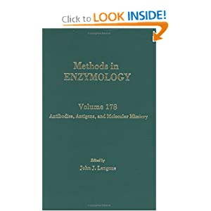 Antibodies, Antigens, and Molecular Mimicry, Volume 178: Volume 178: Antibodies, Antigens and Molecular Mimicry (Methods in Enzymology)