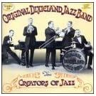 Creators of Jazz : Original Dixieland