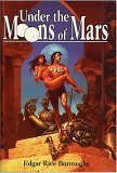Image of Under the Moons of Mars: A Princess of Mars, The Gods of Mars, & The Warlord of Mars (Barsoom #1, 2, & 3)
