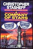 A Company of Stars (Starship Troupers, Book 1) (0345368886) by Christopher Stasheff