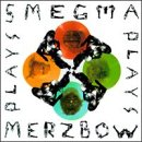 Smegma Plays Merzbow Plays
