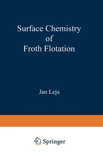 surface-chemistry-of-froth-flotation