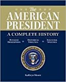 The American President - A Complete History