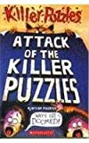 Attack Of The Killer Puzzles (0439155258) by Poskitt, Kjartan