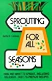 img - for Sprouting For All Seasons - How And What To Sprout book / textbook / text book