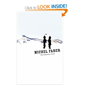 The Fahrenheit Twins  - Michel Faber