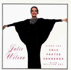 Julie Wilson Sings the Cole Porter Songbook by Julie Wilson