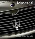 Maserati: The Grand Prix, Sports and GT cars model by model, 1926-2003