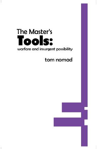 The Masters Tools: Warfare & Insurgent Possability PDF