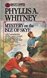Mystery on the Isle of Skye Phyllis A. Whitney