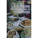 La Cuisine vietnamienne et chinoise (...