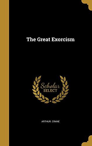 The Great Exorcism [Crane, Arthur] (Tapa Dura)