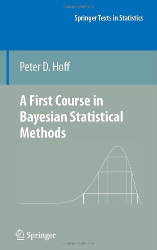 A First Course in Bayesian Statistical Methods (Springer...