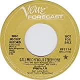 Call Me on your Telephone b/w Wishful Thinking by Wigwam (45 RPM)