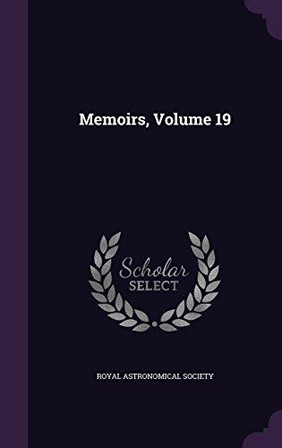 Memoirs, Volume 19