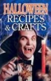 : Halloween Recipes and Crafts
