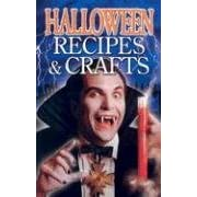 Halloween Recipes & Crafts (Paperback)