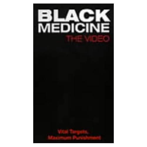 Black Medicine:Vital Targets,Maximum movie