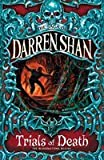 The Trials of Death (0007114400) by Darren Shan