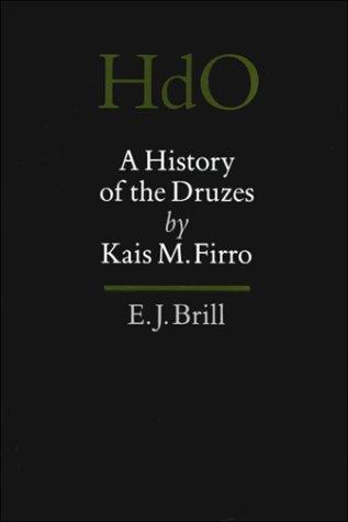 a-history-of-the-druzes-handbuch-der-orientalistik-erste-abeilung-nahe-und-der-mittlere-osten-erganz