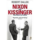Nixon and Kissinger: Partners in Powerby Robert Dallek