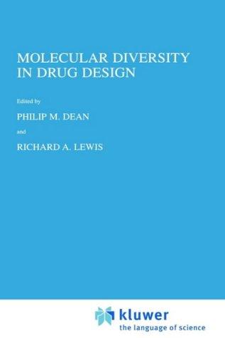 Molecular Diversity in Drug Design P. Dean, R. Lewis