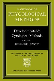 Handbook Of Phycological Methods: Developmental And Cytological Methods (V. 3)