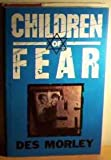 img - for Children of Fear book / textbook / text book