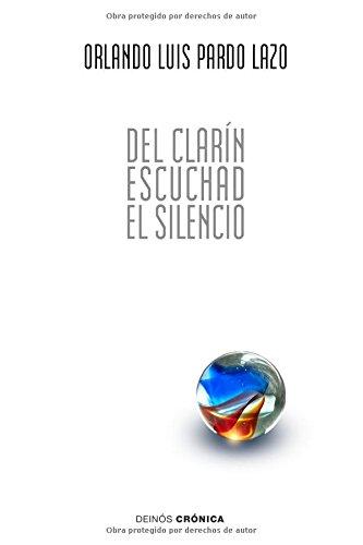 Del clarín escuchad el silencio: 59 poemas de amor y una canción contrarrevolucionaria