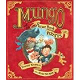 Mungo and the Picture Book Piratesby Timothy Knapman