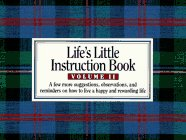 Life's Little Instruction Book; Volume II, H. JACKSON BROWN