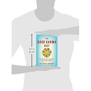 The Good Karma Diet: Eat Livre en Ligne - Telecharger Ebook