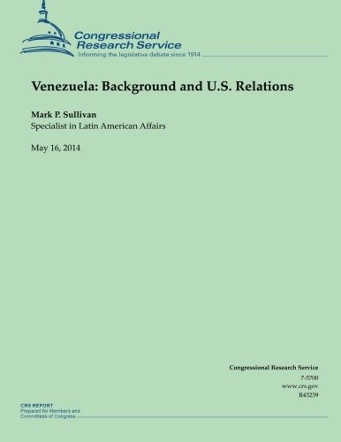 Venezuela: Background and U.S. Relations