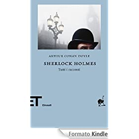 Sherlock Holmes (Einaudi) (Einaudi tascabili. Biblioteca)