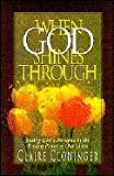 When God Shines Through (0849935881) by Cloninger, Claire